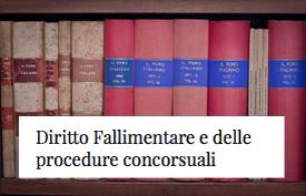 Diritto Fallimentare e delle procedure concorsuali